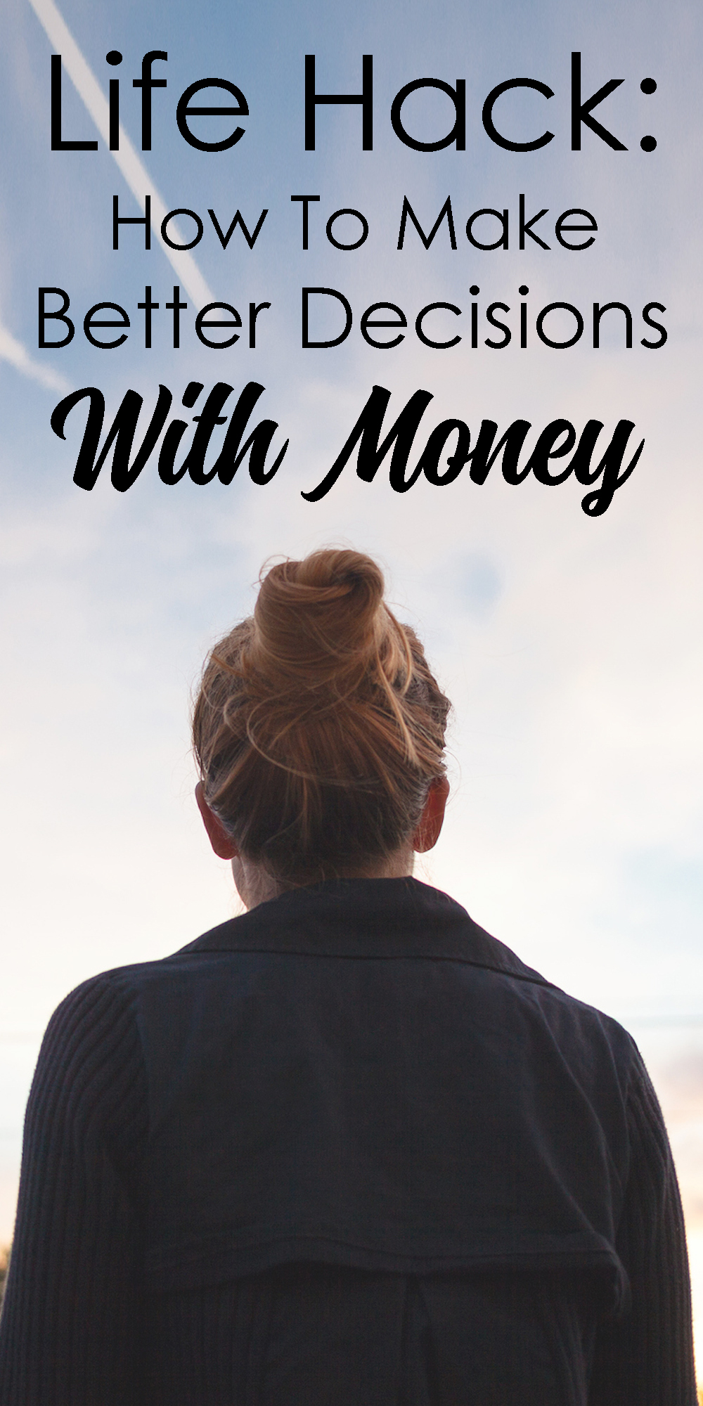 How To Make Better Decisions With Money (And The Most Important Question. Ever.)