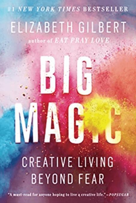 Big Magic By Elizabeth Gilbert | Personal Development Books