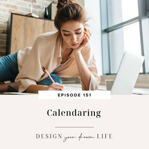 Design Your Dream Life with Natalie Bacon | Calendaring